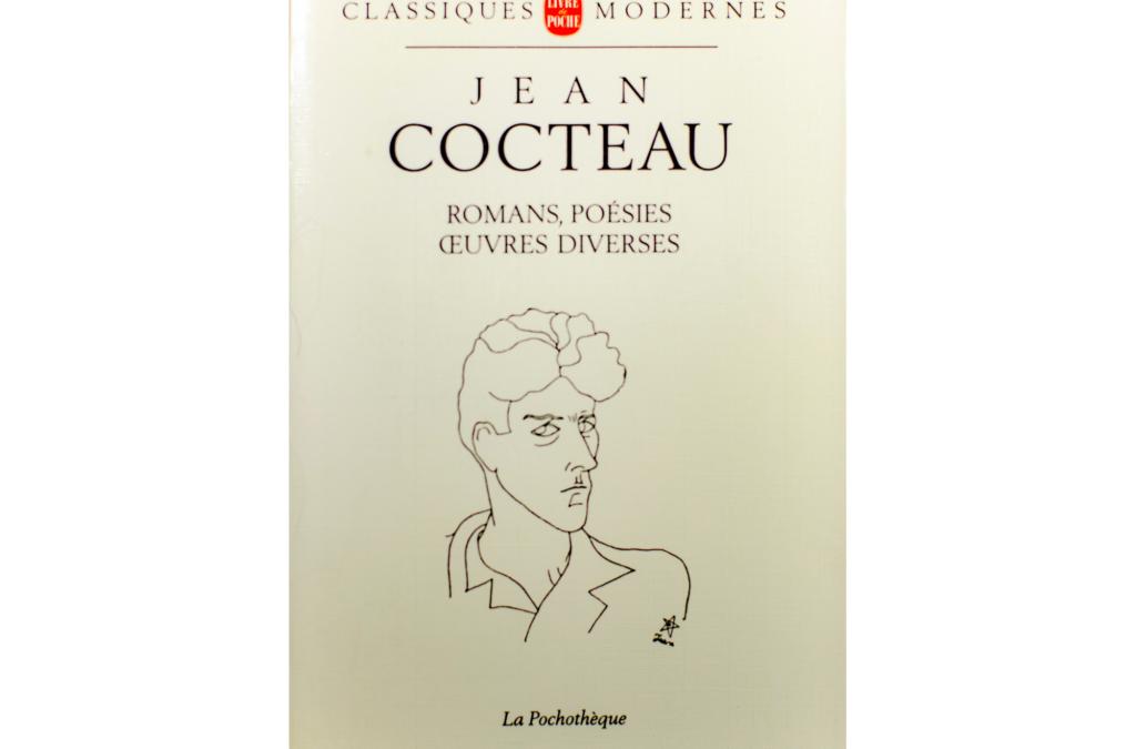 Romans, Poésies, Oeuvres Diverses BY Jean Cocteau