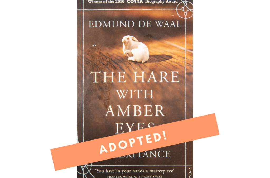 The Hare With Amber Eyes – A Hidden Inheritance BY Edmund de Waal